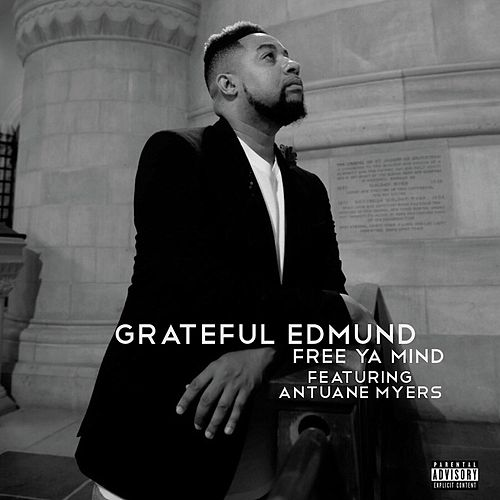 Free ya mind de Grateful Edmund