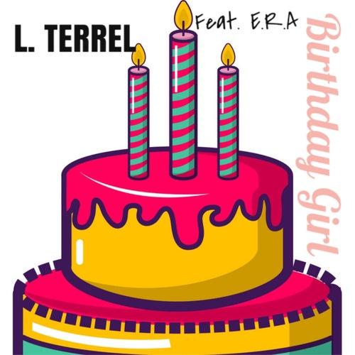 Birthday Girl van L. Terrel