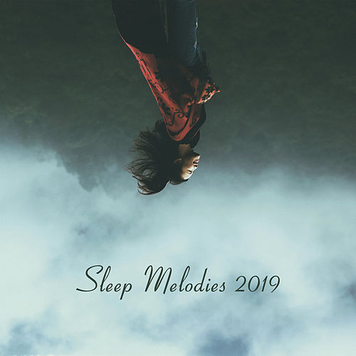 Sleep Melodies 2019 – Relaxing Music Therapy, Stress Relief, Calming Sounds for Relaxation, Sleep, Meditation, Soft Lullabies at Night by Deep Sleep Music Academy