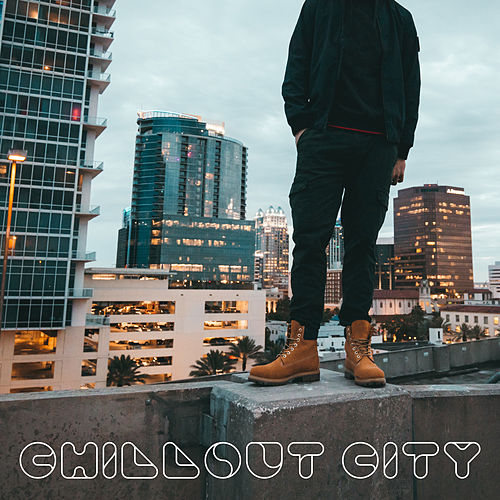 Chillout City – Deep Vibes, Street Melodies, Chillout Mix 2019 von Acoustic Chill Out
