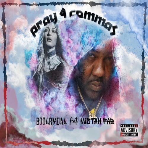 Pray 4 Commas (feat. Mistah F.A.B.) de Boo4rmda4