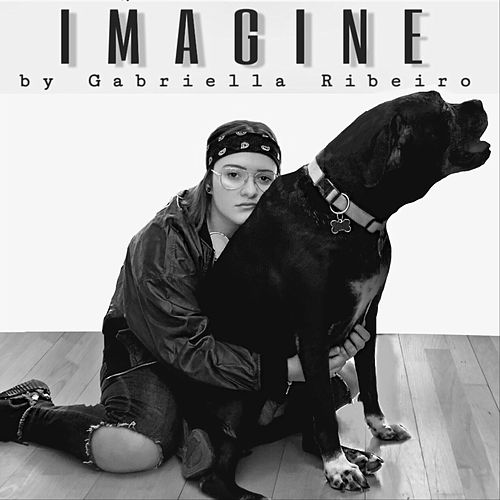 Imagine by Gabriella Ribeiro