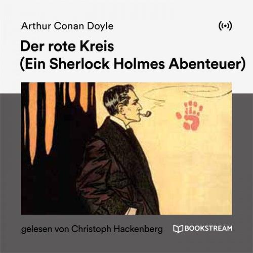 Der rote Kreis (Ein Sherlock Holmes Abenteuer) von Sherlock Holmes