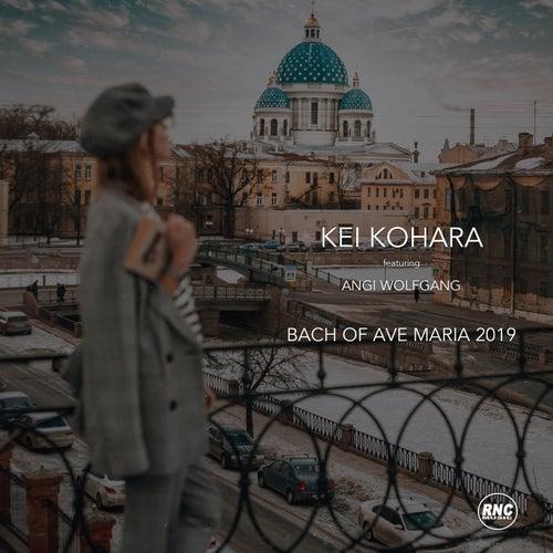Bach of Ave Maria 2019 by Kei Kohara