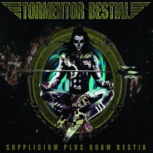 Supplicium Plus Quam Bestia by Tormentor Bestial