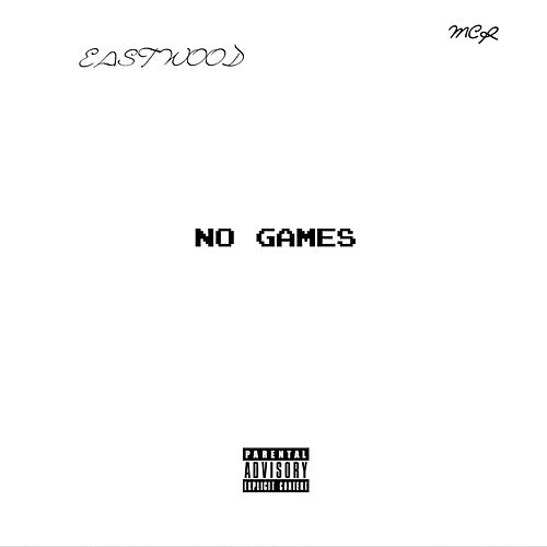 No Games by Eastwood