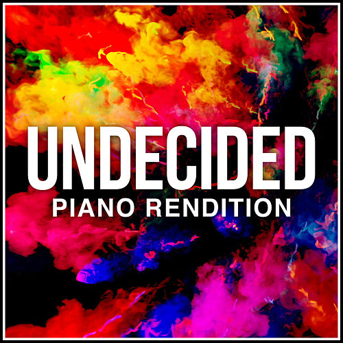 Undecided (Piano Rendition) by The Blue Notes