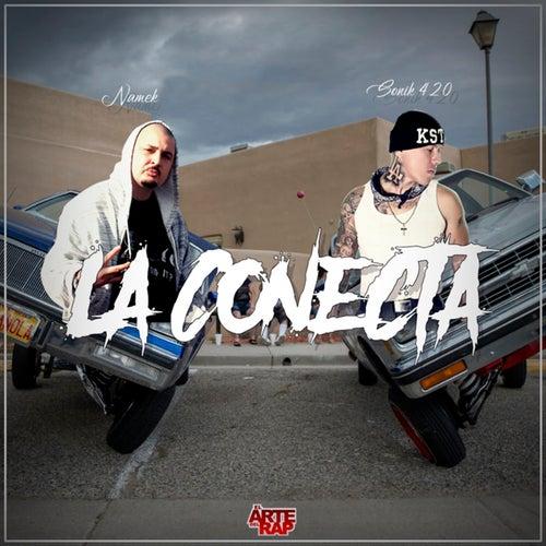 La Conecta by Sonik 420