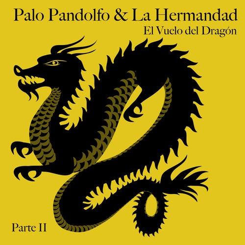 El Vuelo del Dragón, Pt. 2 de Palo Pandolfo