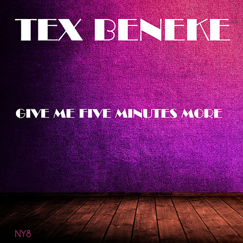 Give Me Five Minutes More von Tex Beneke