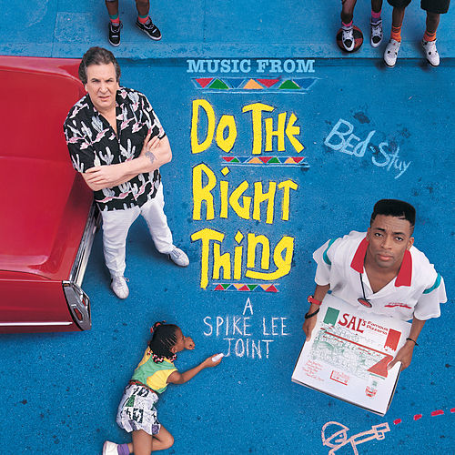 Music From Do The Right Thing A Spike Lee Joint by Soundtrack