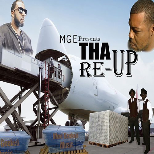 Tha Re-Up de Moe Geeked