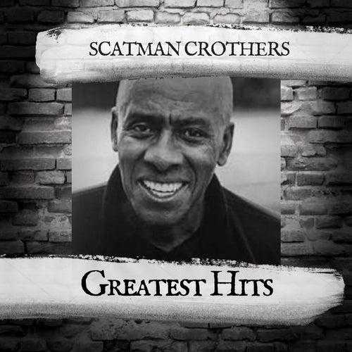 Greatest Hits van Scatman Crothers