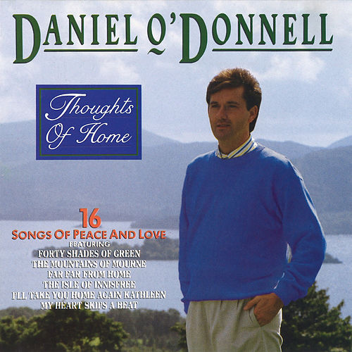 Thoughts of Home de Daniel O'Donnell
