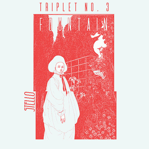 Triplet No. 3: Fountain by Stello