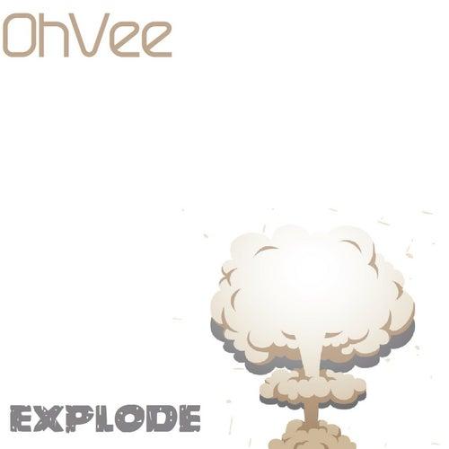 Explode von O Vee