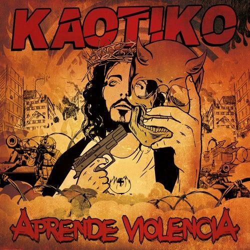 Aprende Violencia von Kaotiko