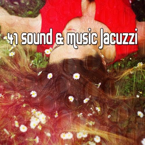 41 Sound & Music Jacuzzi von Best Relaxing SPA Music