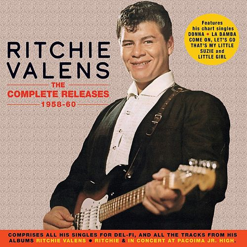 The Complete Releases 1958-60 by Ritchie Valens