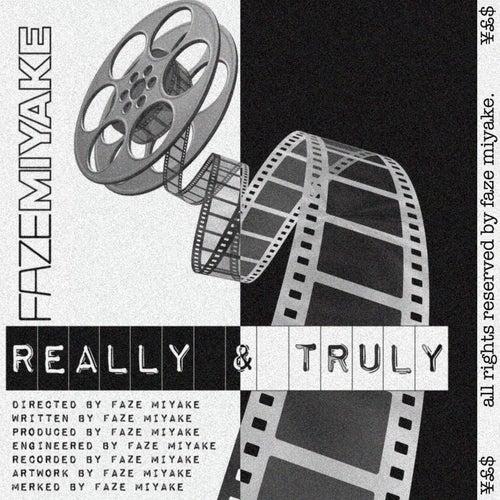 Really & Truly by Faze Miyake