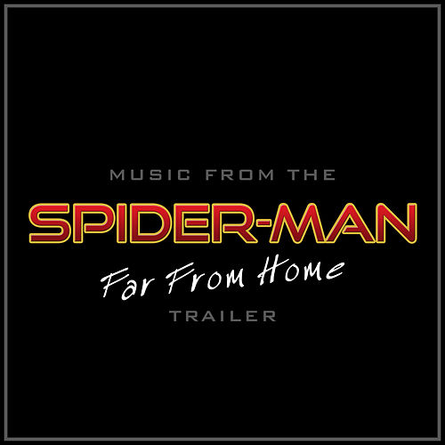 Music from 'Spider-Man: Far From Home' Teaser Trailer (Cover Version) van L'orchestra Cinematique