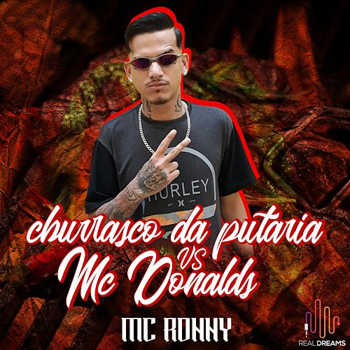 Churrasco da Putaria Vs Mc Donald's de Mc Ronny