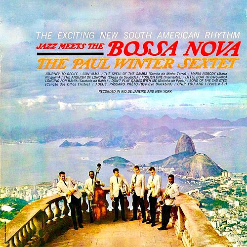 Jazz Meets the Bossa Nova (Remastered) de Paul Winter