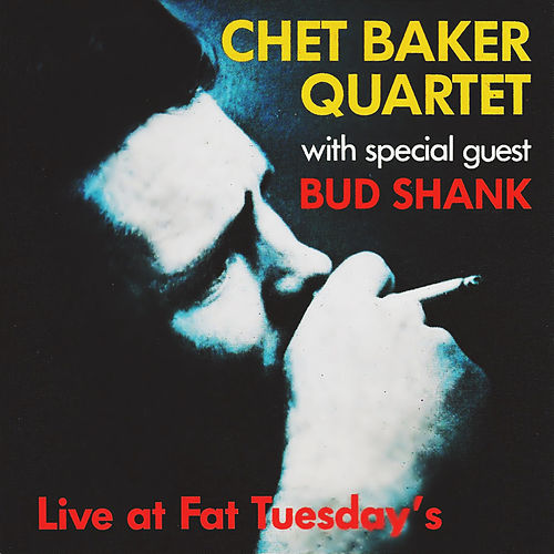Live at Fat Tuesday's by Chet Baker