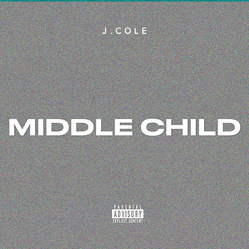 MIDDLE CHILD de J. Cole