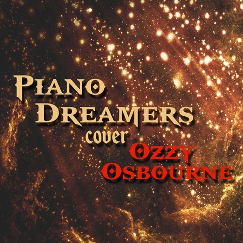 Piano Dreamers Cover Ozzy Osbourne von Piano Dreamers