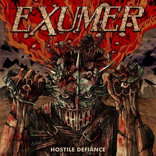 Hostile Defiance by Exumer