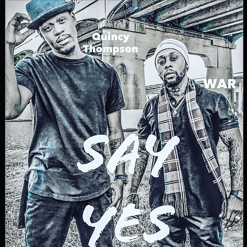 Say Yes by WAR
