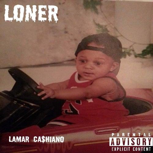 Loner Ep de Ca$hiano