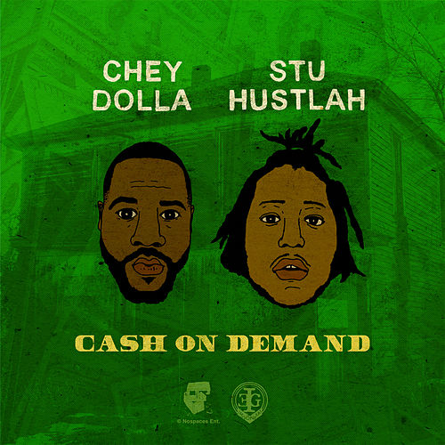 Cash on Demand by Stu Hustlah