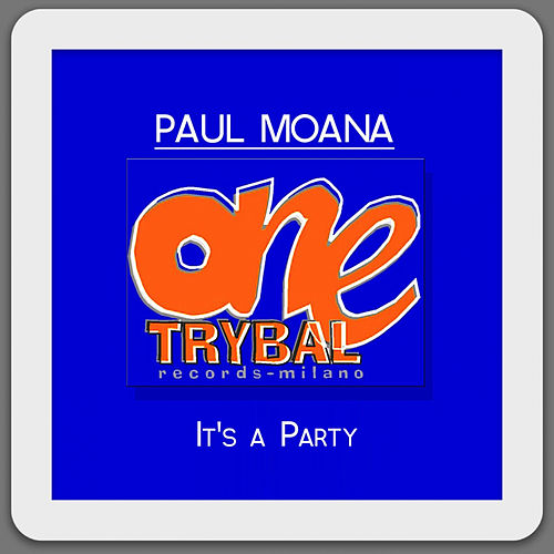 It's a Party by Paul Moana