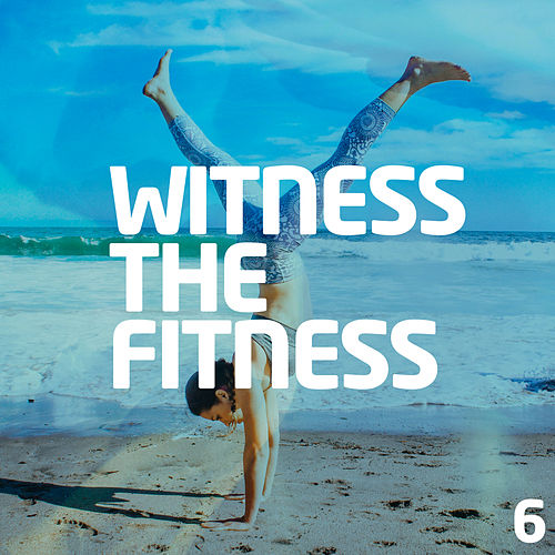 Witness The Fitness 6 - EP de Various Artists