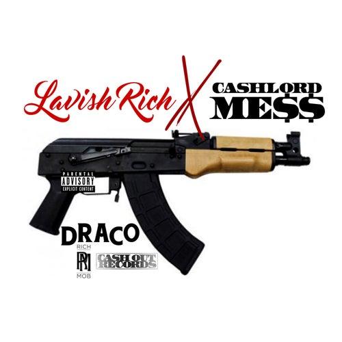 Draco von CashLord Mess