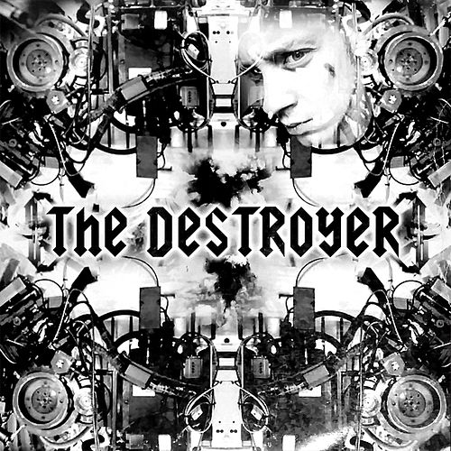 The Destroyer de Destroyer (Techno)
