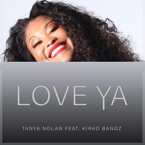 Love Ya by Tanya Nolan