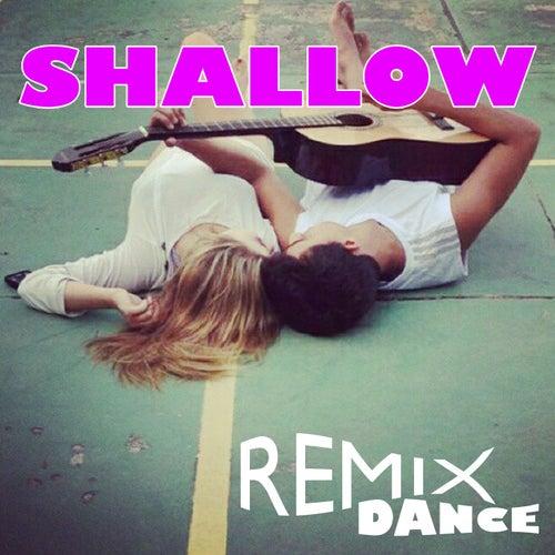Shallow (Remix Dance) by Stefy K