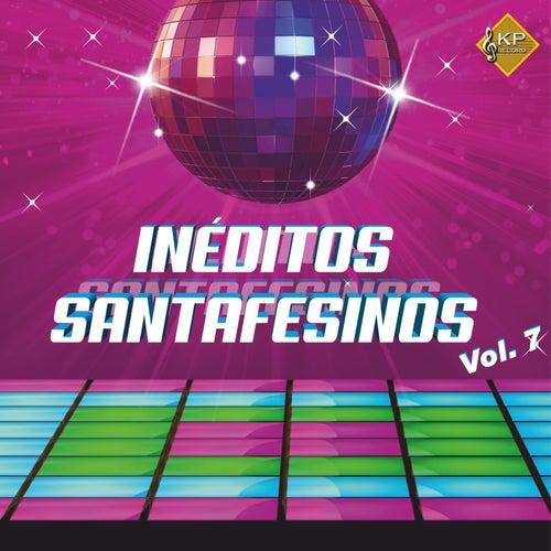 Ineditos Santafesinos, Vol. 7 von La La