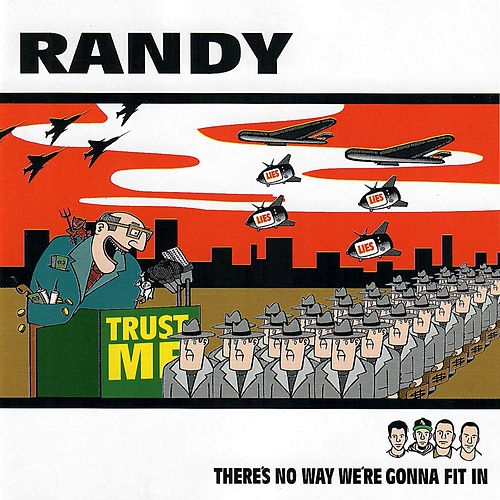 There's No Way We're Gonna Fit In de Randy