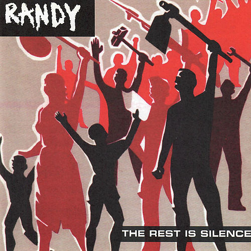 The Rest Is Silence de Randy