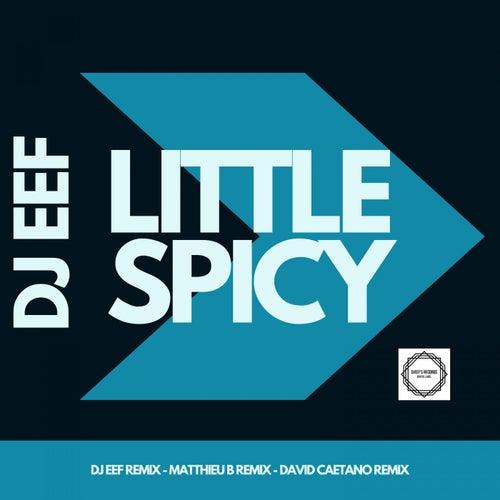 Little Spicy de DJ Eef