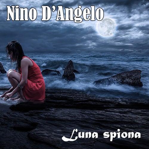 Luna spiona by Nino D'Angelo
