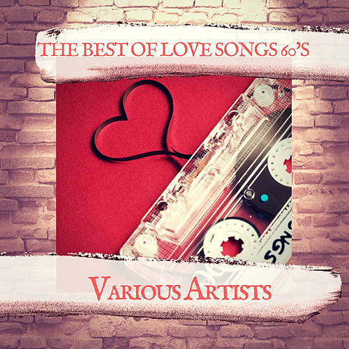 The Best of Love songs 60's de Various Artists