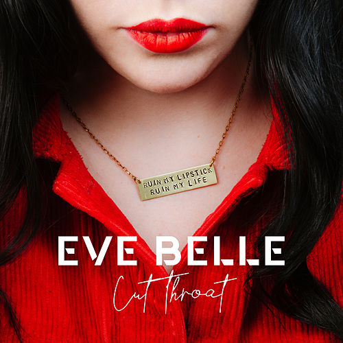 CutThroat (feat. Isaiah Dreads) by Eve Belle