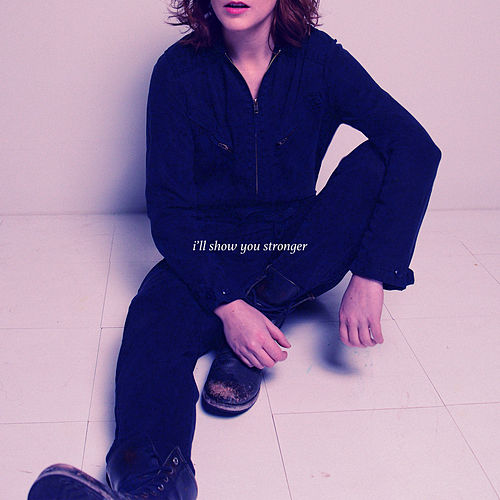 I'll Show You Stronger by Pronoun