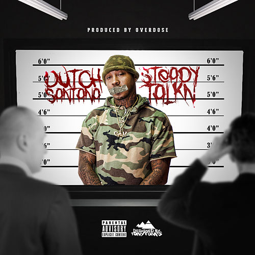 Steady Talkn by Dutch Santana
