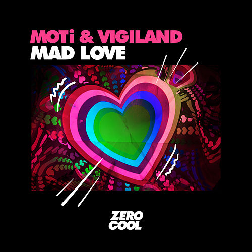 Mad Love by MOTi